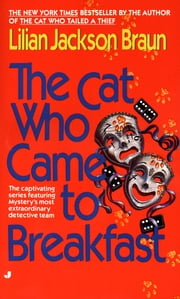 The Cat Who Came to Breakfast ebook by Lilian Jackson Braun