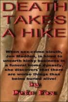 Death Takes a Hike ebook by