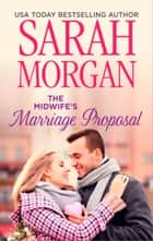 The Midwife's Marriage Proposal 電子書 by Sarah Morgan