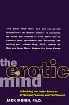 The Erotic Mind ebook by Jack Morin