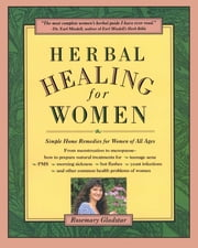 Herbal Healing for Women ebook by Rosemary Gladstar