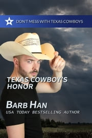 Texas Cowboy's Honor ebook by Barb Han