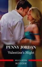 Valentine's Night ebook by Penny Jordan