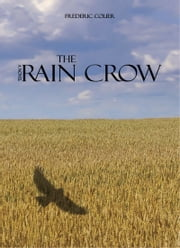 The Rain Crow ebook by Frederic Colier
