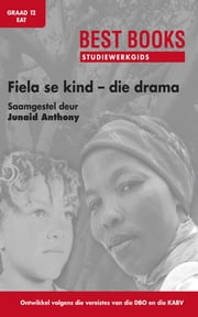 Best Books Studiewerkgids: Fiela se kind - die drama Gr 12 EAT ebook by Junaid Anthony