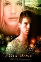 A Fairy Special Gift ebook by Gia Dawn
