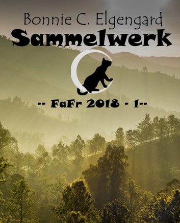 Sammelwerk - FaFr 2018 - 1 eBook by Bonnie C. Elgengard