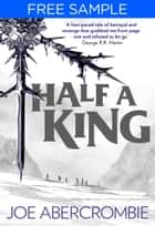 Half a King: free sampler (Shattered Sea, Book 1) ebook by Joe Abercrombie