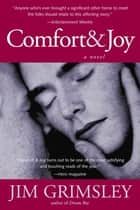 Comfort and Joy ebook by Jim Grimsley