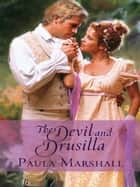 The Devil and Drusilla ebook by Paula Marshall
