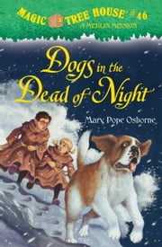 Magic Tree House #46: Dogs in the Dead of Night ebook by Mary Pope Osborne,Sal Murdocca