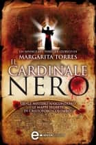 Il cardinale nero ebook by Margarita Torres