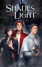 Shades of Light ebook by Sarah Dali, Victoria Schwab