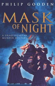 The Mask of Night - Fifth Nick Revill ebook by Philip Gooden