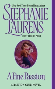 A Fine Passion ebook by Stephanie Laurens