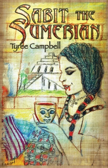 Sabit the Sumerian ebook by Tyree Campbell