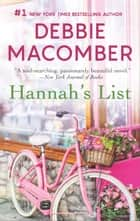 Hannah's List - A Romance Novel ebook by Debbie Macomber