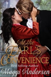 At the Earl's Convenience ebook by Maggi Andersen