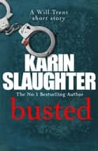 Busted ebook by Karin Slaughter