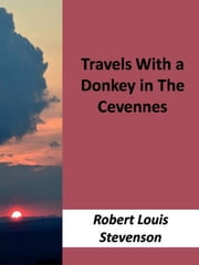 Travels With a Donkey ebook by Robert Louis Stevenson,Robert Louis Stevenson