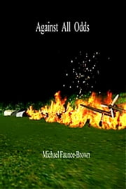 Against All Odds ebook by Michael Faunce-Brown