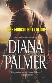 The Morcai Battalion ebook by Diana Palmer