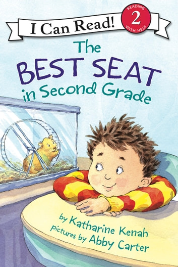 The Best Seat in Second Grade ebook by Katharine Kenah