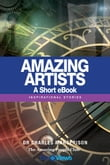 Amazing Artists - A Short eBook