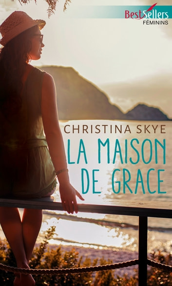 La maison de Grace ebook by Christina Skye