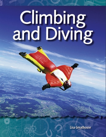 Climbing and Diving ebook by Lisa Greathouse