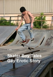 Skater Boys Tales ebook by BJD Andersson