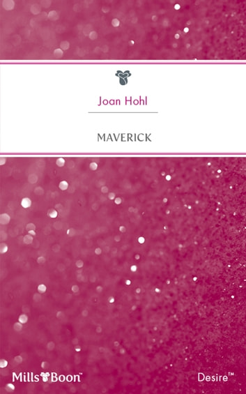 Maverick ebook by Joan Hohl