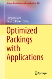 Optimized Packings with Applications ebook by Giorgio Fasano,János D. Pintér
