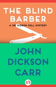 The Blind Barber ebook by John D Carr