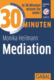 30 Minuten Mediation ebook by Monika Heilmann