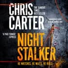 The Night Stalker audiobook by Chris Carter