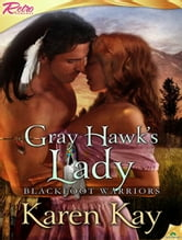 Gray Hawk's Lady ebook by Karen Kay