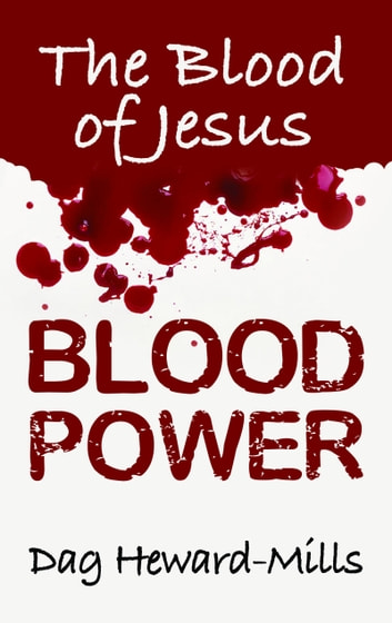 Blood Power ebook by Dag Heward-Mills