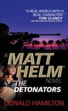 Matt Helm: The Detonators ebook by Donald Hamilton