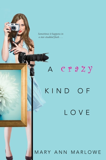 A Crazy Kind of Love ebook by Mary Ann Marlowe