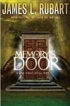 Memory's Door ebook by James L. Rubart