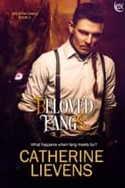Beloved Fangs ebook by Catherine Lievens