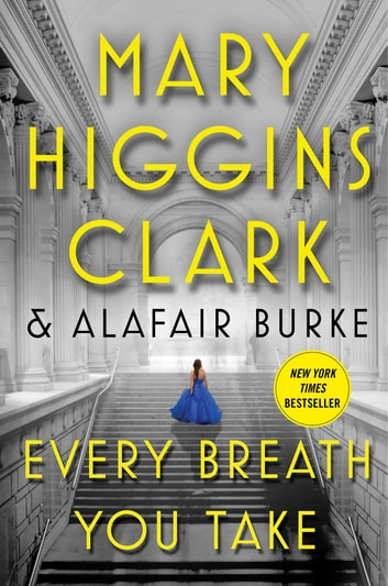 Every Breath You Take ebook by Mary Higgins Clark,Alafair Burke