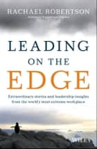 Leading on the Edge ebook by Rachael Robertson