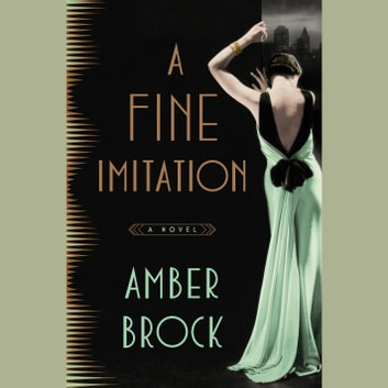 A Fine Imitation - A Novel audiobook by Amber Brock