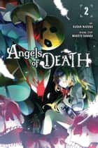 Angels of Death, Vol. 2 eBook by Kudan Naduka, Makoto Sanada