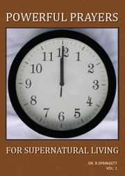 Powerful Prayers for Spiritual Living ebook by Dr. Robert Springett