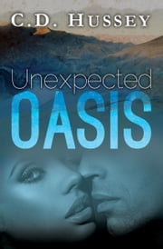 Unexpected Oasis ebook by CD Hussey