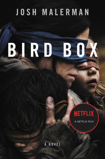 Bird Box - A Novel ekitaplar by Josh Malerman