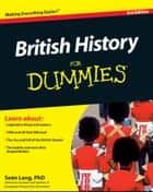 British History For Dummies ebook by Seán Lang